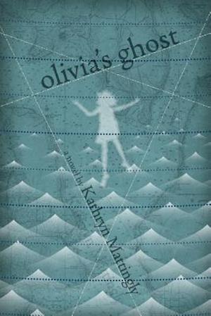 Bog, hæftet Olivia's Ghost af Kathryn Mattingly