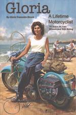 Gloria - A Lifetime Motorcyclist