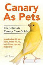 Canary as Pets
