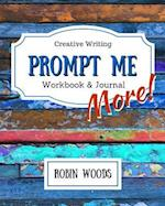 Prompt Me More