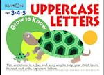 Grow to Know Uppercase Letters Ages 3-4-5 (Grow to Know Workbooks)