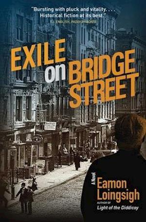 Exile on Bridge Street af Eamon Loingsigh