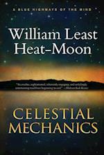 Celestial Mechanics af William Least Heat-Moon