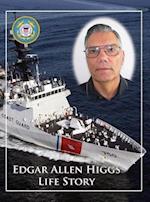 Edgar Allen Higgs Life Story