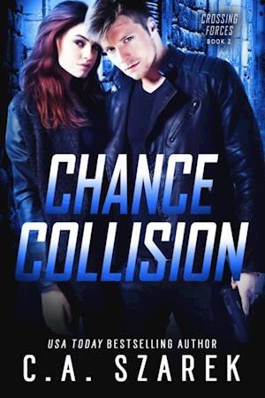 Chance Collision af C.A. Szarek