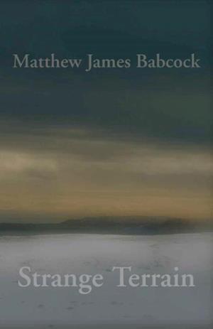 Bog, hæftet Strange Terrain af Matthew James Babcock
