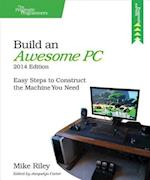 Build an Awesome PC, 2014 Edition