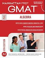 Algebra GMAT Strategy Guide (Manhattan Prep GMAT Strategy Guide)