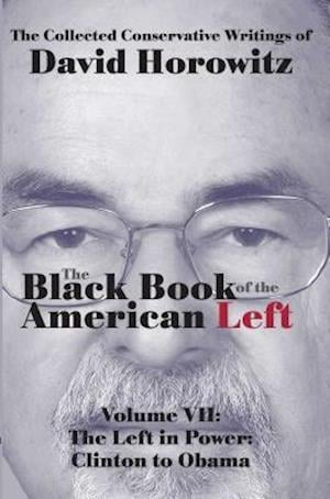 Bog, hardback Black Book of the American Left af David Horowitz