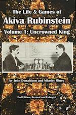 The Life & Games of Akiva Rubinstein
