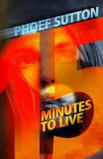 Fifteen Minutes to Live af Phoef Sutton
