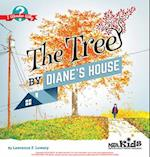 The Tree by Diane's House af Lawrence F. Lowery