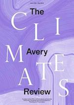 The Avery Review: Climates