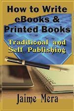 How to Write eBooks and Printed Books