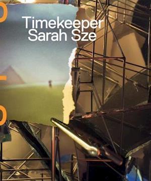 Bog, hardback Sarah Sze af Sarah Sze