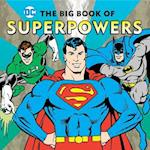 The Big Book of Superpowers (Dc Super Heroes)