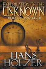 Exploration of the Unknown: The Best of Hans Holzer