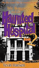 Mr. Boggartyand the Haunted Hospital