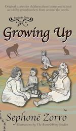 Growing Up: Home and School: Volume Two