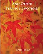 And Other Strange Emotions