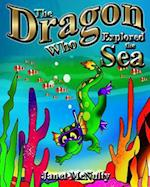 The Dragon Who Explored the Sea