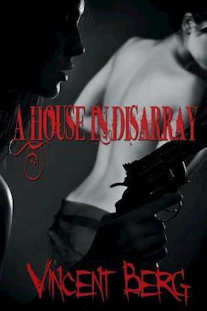 A House in Disarray