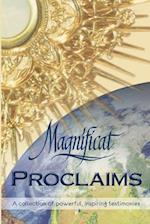 Magnificat Proclaims