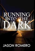 Running into the Dark: a blind man's record-setting run across America