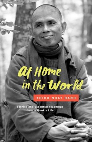 At Home in the World af Thich Nhât Hanh