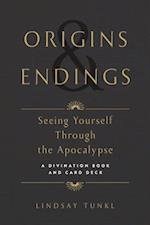 Origins & Endings