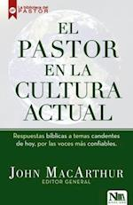 El pastor en la cultura actual / The pastor in today's culture