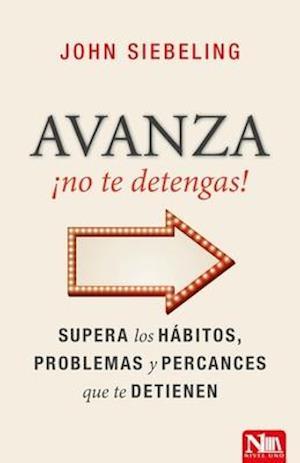 Avanza no te detengas! / Go Ahead, Do not stop!