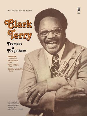 Bog, hardback Clark Terry - Trumpet & Flugelhorn
