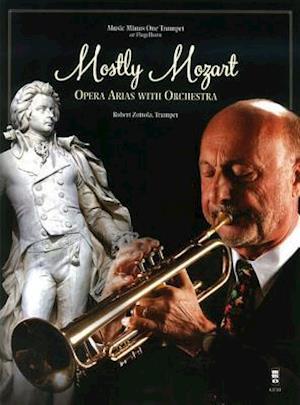 Bog, hardback Mostly Mozart - Opera Arias with Orchestra