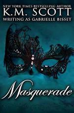 Masquerade af Gabrielle Bisset, K. M. Scott