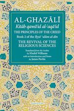 The Principles of the Creed (The Fons Vitae al Ghazali Series)