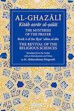 Al-Ghazali: The Mysteries of The Prayer (Revival of the Religious Sciences)