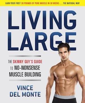 Living Large af Vince Del Monte