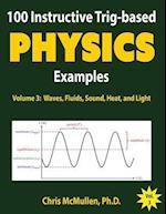 100 Instructive Trig-Based Physics Examples