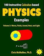 100 Instructive Calculus-Based Physics Examples