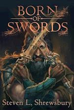 Born of Swords