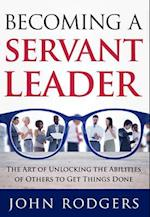 Becoming a Servant Leader