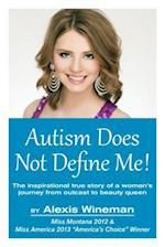 Autism Does Not Define Me!