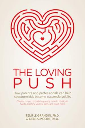 Loving Push af PhD Debra Moore, PhD Temple Grandin
