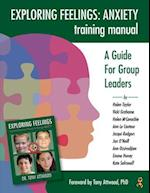 Exploring Feelings Anxiety Training Manual
