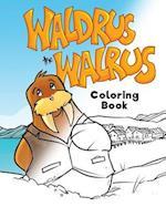 Waldrus the Walrus Coloring Book