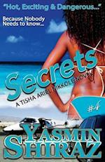 Secrets: A Tisha Ariel Nikkole Novel #4
