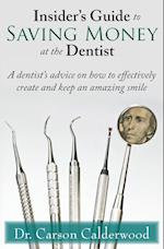Insider's Guide to Saving Money at the Dentist