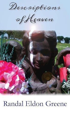 Bog, hæftet Descriptions of Heaven af Randal Eldon Greene