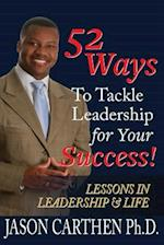 52 Ways to Tackle Leadership for Your Success